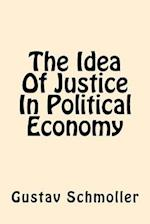 The Idea of Justice in Political Economy
