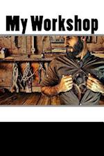 My Workshop (Journal / Notebook)