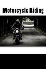 Motorcycle Riding (Journal / Notebook)