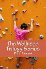 The Wellness Trilogy Series