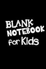 Blank Notebook for Kids
