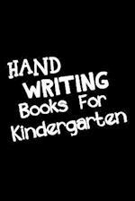 Hand Writing Books for Kindergarten