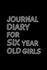 Journal Diary for Six Year Old Girls