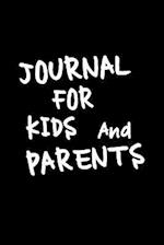 Journal for Kids and Parents