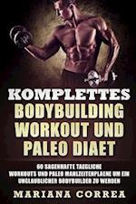 Komplettes Bodybuilding Workout Und Paleo Diaet