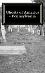 Ghosts of America - Pennsylvania