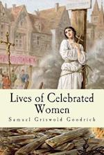 Lives of Celebrated Women