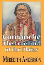 Comanche, the True Lord of the Plains