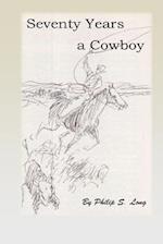 Seventy Years a Cowboy