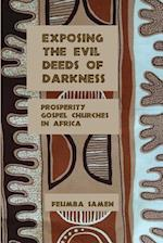 Exposing the Evil Deeds of Darkness