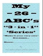 My - 26 - ABC's 3 - In - 1 Series