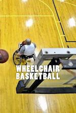 Wheelchair Basketball (Journal / Notebook)