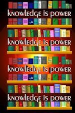 Knowledge Is Power (Journal / Notebook)