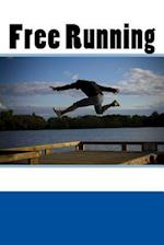 Free Running (Journal / Notebook)