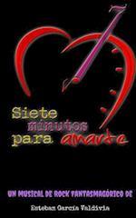 7 Minutos Para Amarte