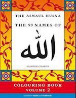 The Asmaul Husna Colouring Book Volume 2