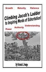 Climbing Jacob's Ladder to Inspiring Words of Exhortation