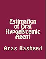 Estimation of Oral Hypoglycemic Agent