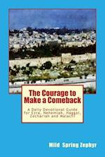 The Courage to Make a Comeback