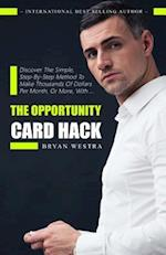 The Opportunity Card Hack
