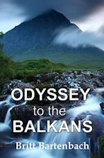 Odyssey to the Balkans