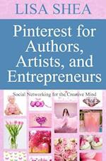 Pinterest for Authors Artists and Entrepreneurs
