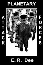 Planetary Attack Forces