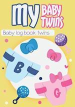 My Baby My Twins - Baby Log Book Twins