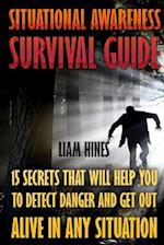 Situational Awareness Survival Guide