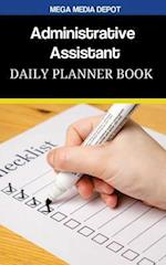 Administrative Assistant Daily Planner Book