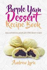 Purple Yam Dessert Recipe Book