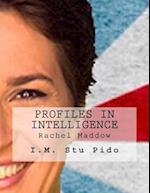 Profiles in Intelligence