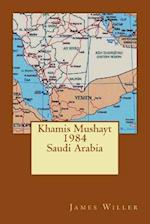 Khamis Mushayt 1984