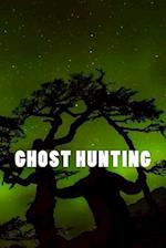 Ghost Hunting (Journal / Notebook)