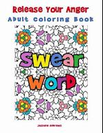 Release Your Anger Adult Coloring Book