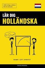 Lar Dig Hollandska - Snabbt / Latt / Effektivt