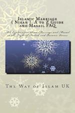 Islamic Marriage - ( Nikah ) A to Z Guide and Masail FAQ