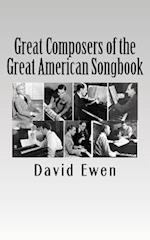 Great Composers of the Great American Songbook
