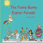 The Funny Bunny Easter Parade (Boy Version)