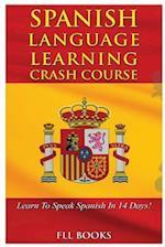 Spanish Language Learning Crash Course
