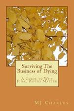 Surviving the Business of Dying