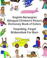 English-Norwegian Bilingual Children's Picture Dictionary Book of Colors Tospraklig, Farget Bildeordbok for Barn