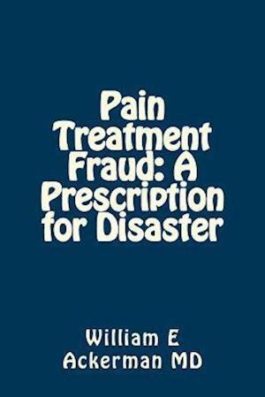 Pain Treatment Fraud