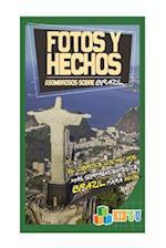 Fotos y Hechos Asombrosos Sobre Brasil