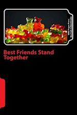 Best Friends Stand Together (Journal / Notebook)