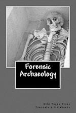 Forensic Archaeology (Journal /Notebook)