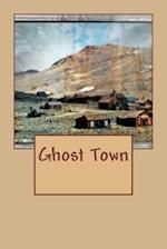 Ghost Town (Journal / Notebook)