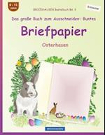 Brockhausen Bastelbuch Bd. 3 - Das Groe Buch Zum Ausschneiden