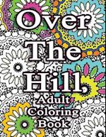 Over the Hill Adult Coloring Book