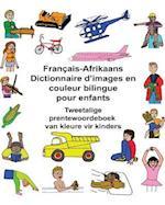 Francais-Afrikaans Dictionnaire D'Images En Couleur Bilingue Pour Enfants Tweetalige Prentewoordeboek Van Kleure Vir Kinders